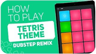 How to play: TETRIS THEME (Dubstep remix) - SUPER PADS - Kit 8Bit