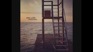 ESC LIFE - Absentee