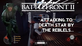 Attacking To Death Star By The Reblels - Star Wars Battlefront 2