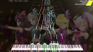 デレステ - Yes! Party Time!! ピアノ アレンジ (Yes! Party Time!! Piano Arrangement)