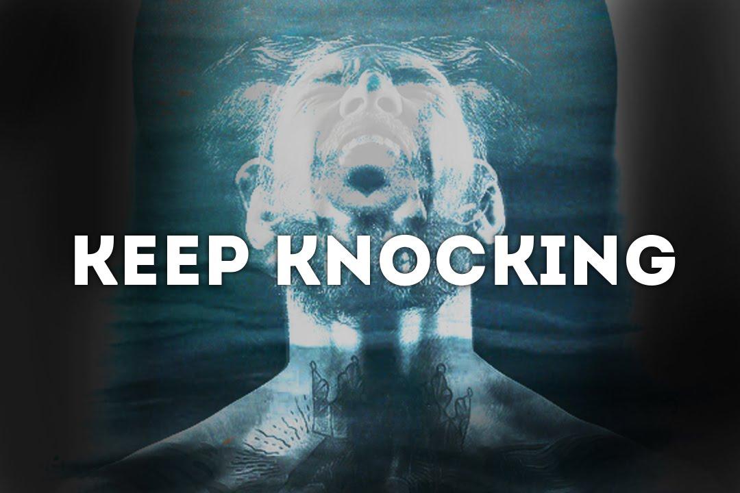 Keep Knocking