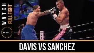Davis vs Sanchez FULL FIGHT: Dec. 18, 2015 - PBC on Spike