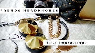 Frends Taylor Headphones Short Video of First Impressions