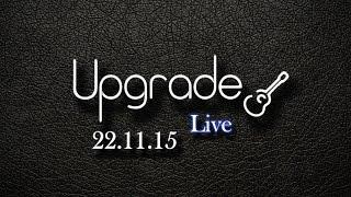 Upgrade (Live) - Весна