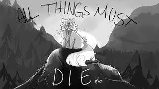 ALL THINGS MUST DIE | part 6