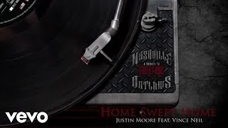 Justin Moore - Home Sweet Home (Audio Version) ft. Vince Neil