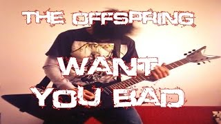 The Offspring - Want you Bad   Cover
