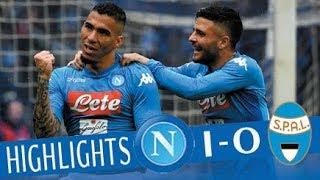 Napoli - Spal 1-0 - Highlights - Giornata 25 - Serie A TIM 2017/18