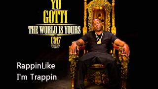 Yo Gotti - Rappin Like Im Trappin (CM7 - 12)