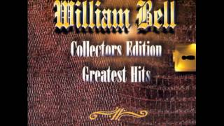 William Bell - Tryin' To Love Two