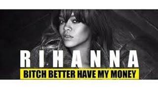 Rihanna Bitch Better Have My Money instrumental