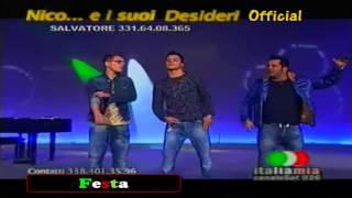 Nico Desideri feat Salvatore Desideri & Giuliano Desideri - Festa (Nuovo Singolo 2013)