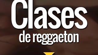 Clases de reggaeton - Remasterizado