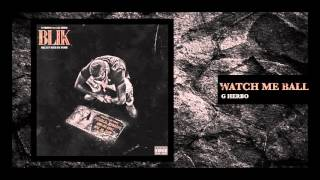 G Herbo - Watch Me Ball (Official Audio)