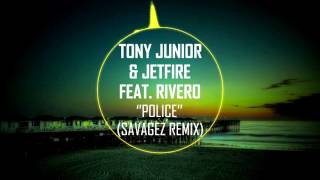 Tony Junior & JETFIRE Feat. Rivero ''Police'' (Savagez Remix) (Bass Boosted)