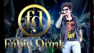 Fábio Dunk - Na pressão - Música nova 2012