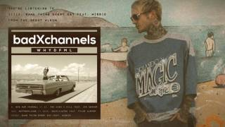 badXchannels - lllll. Same Thing Every Day Feat. MISSIO (OFFICIAL AUDIO STREAM)