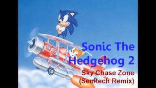 Sonic The Hedgehog 2 - Sky Chase Zone (Semtech Remix) [[Ambient Breakbeat]]