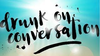 Alex Alexander & Amy Hef - Drunk On Conversation [Audio Only]