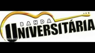 """Banda Universitária - Pra Sempre   """" Lançamento Oficial """""""