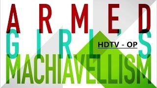 Busou Shoujo Machiavellianism - Shocking Blue OP [HDTV]