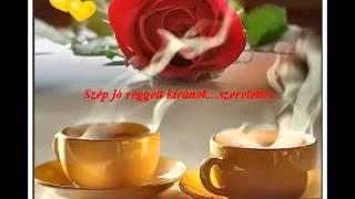 Jó reggelt   szép napot kívánok