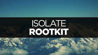 [LYRICS] Rootkit - Isolate (ft. Joe Erickson)