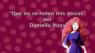 Daniella Mass  - Que No Se Noten Mis Ansias (Official Lyric Video)