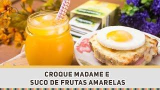 Sanduíche Croque Madame + Suco de Frutas Amarelas - Receitas de Minuto