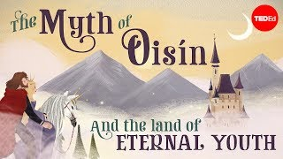 The myth of Oisín and the land of eternal youth - Iseult Gillespie width=