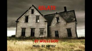 "Relate "" Wolli Don prod. by Skeyez"