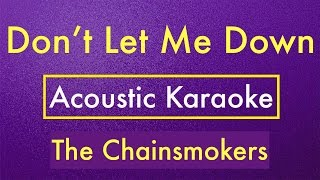 The Chainsmokers - Don't Let Me Down | Karaoke Lyrics (Acoustic Guitar) Instrumental