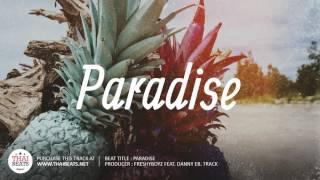 Paradise - Summer R&B Instrumental 2017 (Tropical Pop Beat)