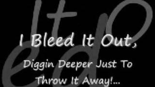 Linkin Park - Bleed It Out w/Lyrics