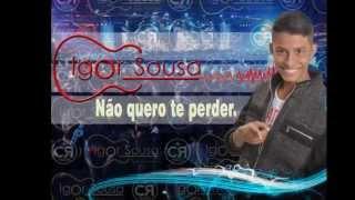 Não quero te Perder (Igor Sousa)