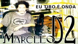 Marcelo D2 part. Shabbaz - Eu Tiro É Onda
