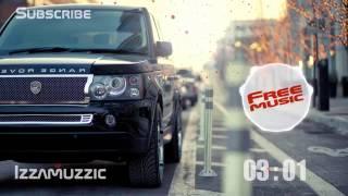 Музыка Без Aвторских прав | FreeMusic Izzamuzzic