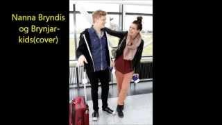Nanna Bryndís og Brynjarkids- kids (cover) lyrics