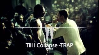 eminem  till i collapse(trap remix)