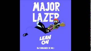 Major Lazer & DJ Snake feat. MØ - Lean On (Official Audio)