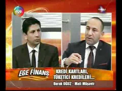 Burak OĞUZ - Ege Tv (03.05.2012) Tüketici Kredisi_Kredi Kartları Bölüm 2