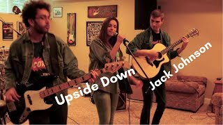 Guitar. Vocals. Bongos. Bass. UPSIDE DOWN BAND COVER (Jack Johnson)