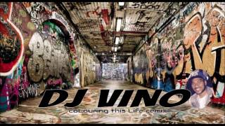DJ Vino - Colouring this life (Vybz Kartel) Remix