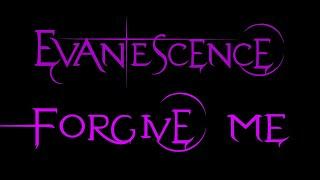Evanescence-Forgive Me Lyrics (Whisper/Sound Asleep EP)