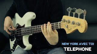 TELEPHONE - NEW YORK AVEC TOI - Bass Cover /// Bruno Tauzin