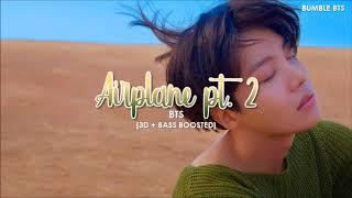 [3D+BASS BOOSTED] BTS (방탄소년단) - AIRPLANE PT. 2 (READ DESCRIPTION) | bumble.bts
