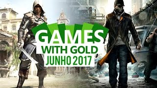 JOGOS GRÁTIS PARA XBOX LIVE - GAMES WHIT GOLD JUNHO 2017!!