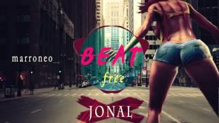 Beat Marroneo Free ★#11★ | Jonal
