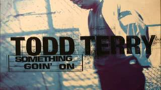 Todd Terry Featuring Martha Wash And Jocelyn Brown ‎– Something Goin' On