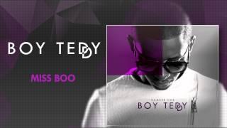 Boy Teddy - Miss Boo (Official Audio)